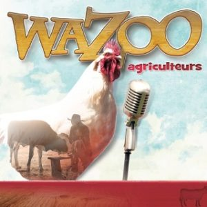 pochette de l'album Wazoo Agriculteurs