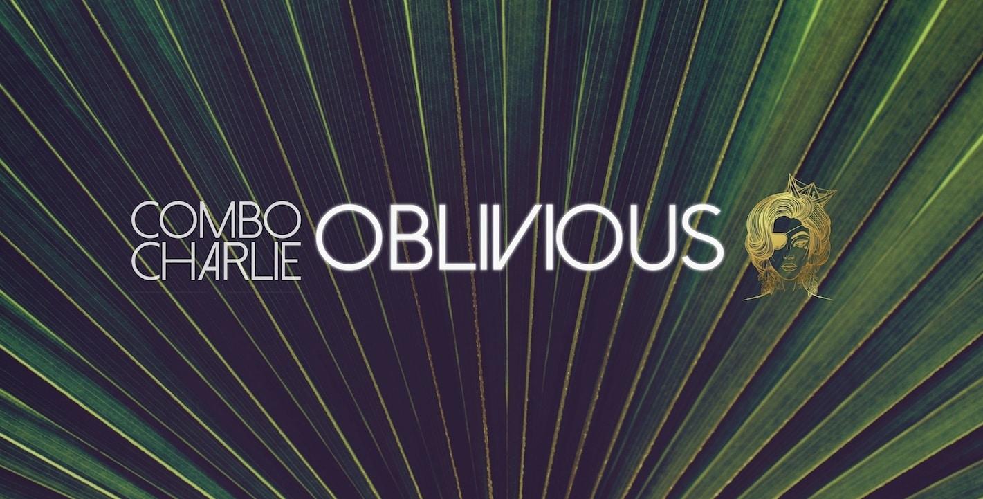 vignette Oblivious - Combo Charlie