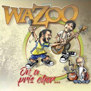 pochette album Wazoo On a pris cher